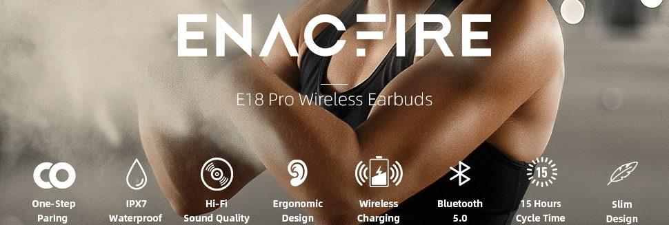 Enacfire E18 Pro Wireless Earbuds